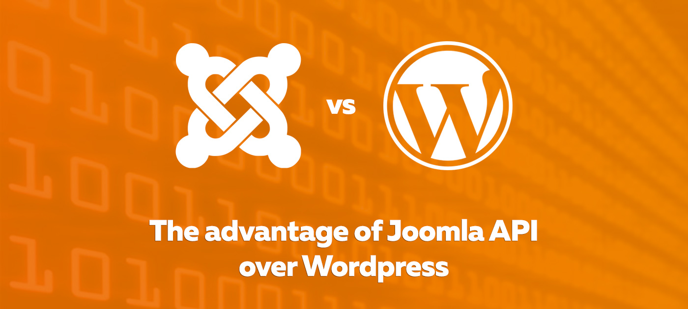 The advantage of Joomla API over Wordpress