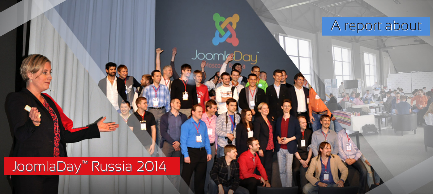 Full report from JoomlaDay Russia 2014